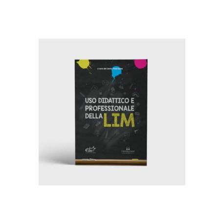 Libro Uso didattico e professionale della LIM
